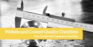 Website and Content Quality Checklists: Four Content Self-Assessment Checklists